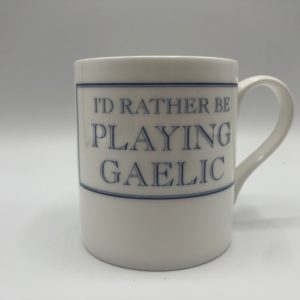 I'd Rather Be  Playing Gaelic