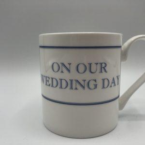 On 0ur Wedding Day