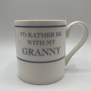 I'd Rather Be with my Granny
