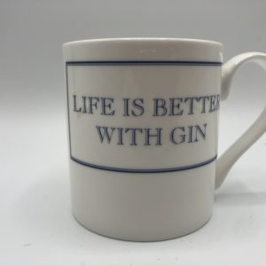 Life is Better with Gin