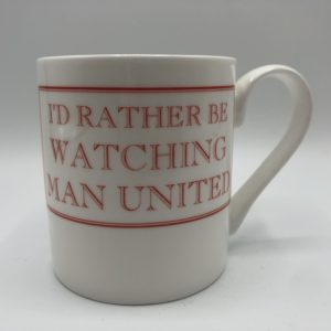 Id Rather Be Watching Man United